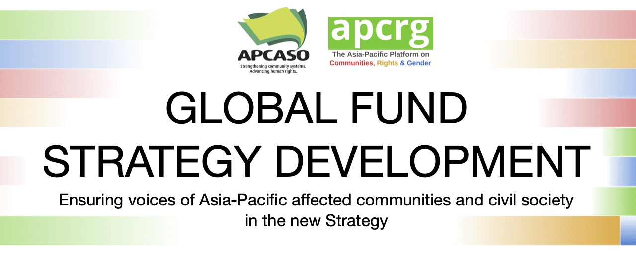 ENSURING VOICES of communities and civil society IN THE GLOBAL FUND STRATEGY DEVELOPMENT